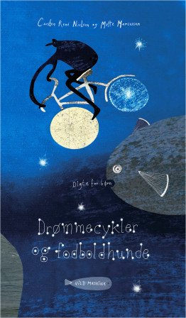 Dream Bikes and Soccer Dogs - Poems for Children