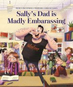 Sally's Dad is Madly Embarrassing